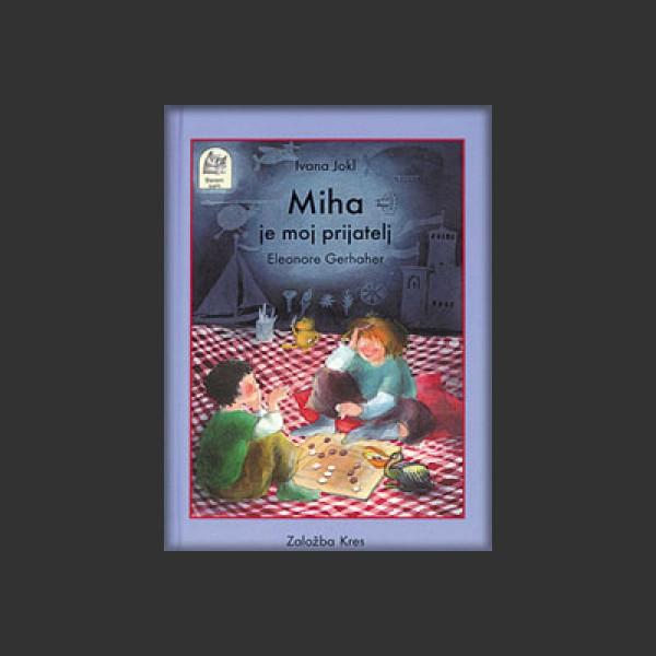 Miha je moj prijatelj