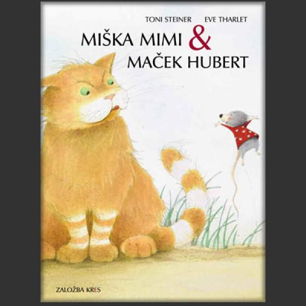 MIŠKA MIMI & MAČEK HUBERT