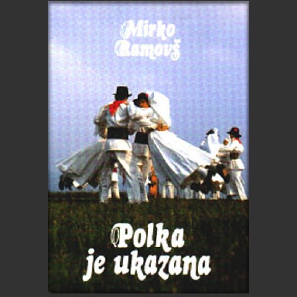 Polka je ukazana - Bela krajina in Kostel