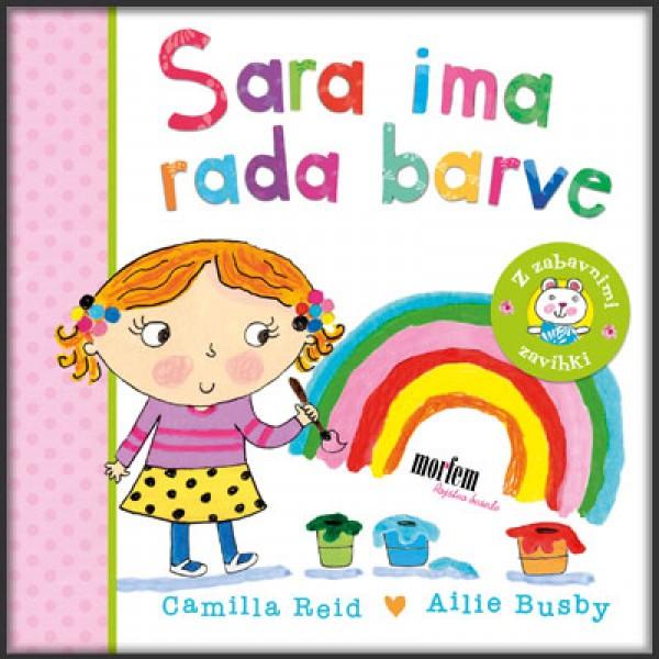 Sara ima rada barve