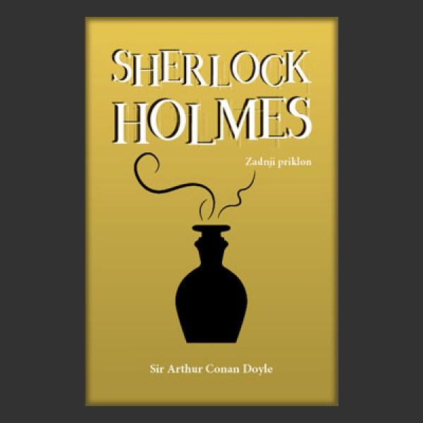 Sherlock Holmes: Zadnji priklon