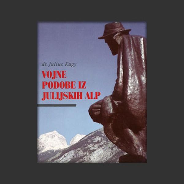 Vojne podobe iz Julijskih Alp