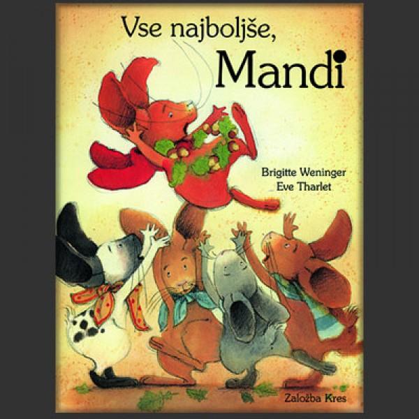 Vse najboljše, Mandi