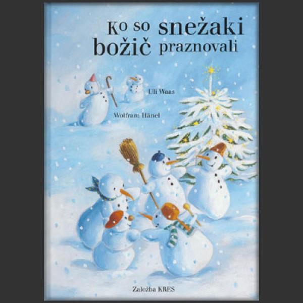 Ko so snežaki božič praznovali